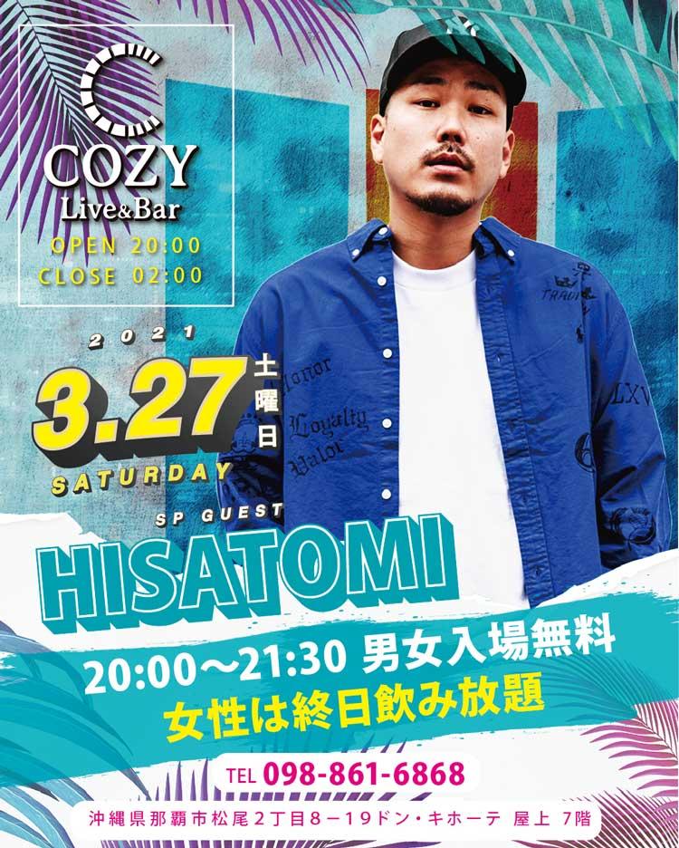 HISATOMI 2021年3月27日|那覇市国際通り屋上COZY Live and Bar コージーライブアンドバー